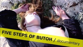 Five Steps of Butoh / documentary